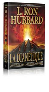 : Le Livre original de Ron Hubbard : La Dianétique